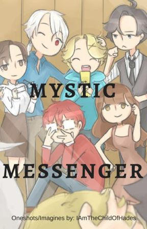 Mystic Messenger One Shots & Imagines (Closed) by IAmTheChildOfHades