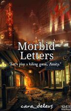 Morbid Letters by cara_delevs