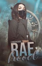 Rae Hood by liamsanchor9