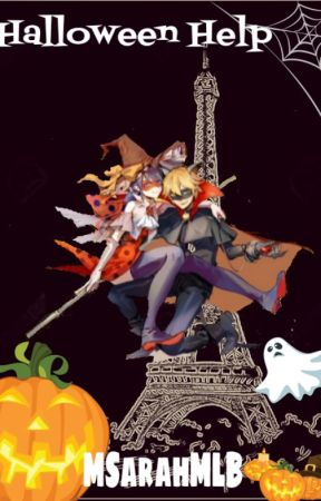 Halloween Help (Miraculous Ladybug) MSarahMLB - 9. Ladyblog's News ...