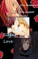 Silent love (Sasori fanfic) COMPLETED by heartbeatangel