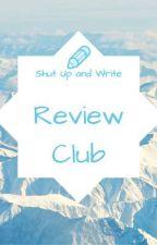 Shut Up and Write Review Club by ShutUpAndWriteClub