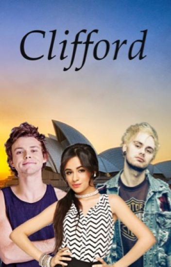 Clifford // Ashton F. Irwin // au (Completed)