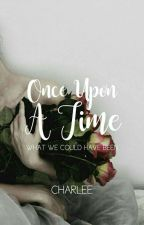 Once Upon A Time by invulnerability