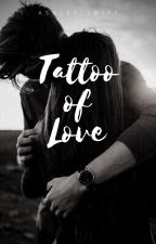 Tattoo of Love by ashley_swift