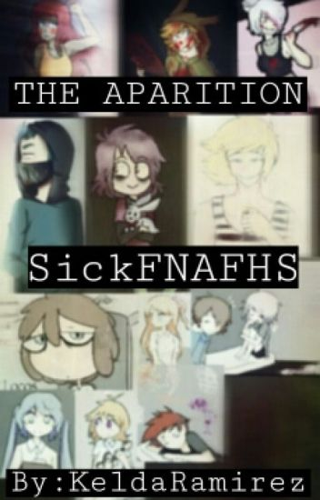 The Apparition SickFNAFHS