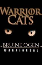 Warrior Cats Bruine Ogen (#4) by WarriorsNL