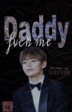 Daddy, Fvck me!    VKOOK (WIRD ÜBERARBEITET) by TaeddyKook