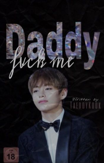 Daddy, Fvck me! || VKOOK