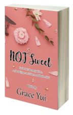 Not Sweet by Grace_yui