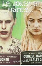 Le Joker et Harley... by JujuLaYandere