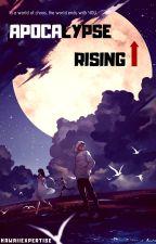 Apocalypse Rising by KawaiiExpertise