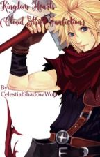 Kingdom Hearts (Cloud Strife Fanfiction) by CelestialShadowWolf