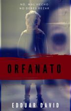 ORFANATO by edduar_david