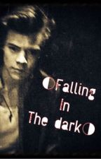Falling in the dark [ A Larry Stylinson fanfic ] by Tiana13579