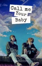 Call Me Your Baby (VKOOK/TAEKOOK) by ninasilverman