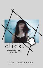 click. | tutoriales y más by SamRobinsson