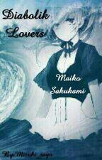 Diabolik Lovers - Maiko Sakukami  by Mizuki_Sayo