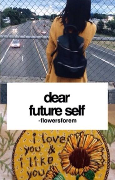 dear future self {s.m}