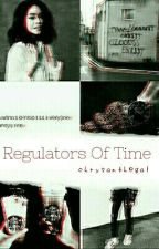 Regulators Of Time by chrysanthegal
