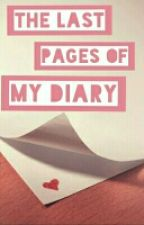 The last pages of my diary... by Pinkstar_indian29