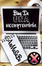 xx Blog de una incomprendida xx by AnMaSaBo
