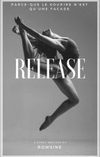 Release ✔ by Rowsine