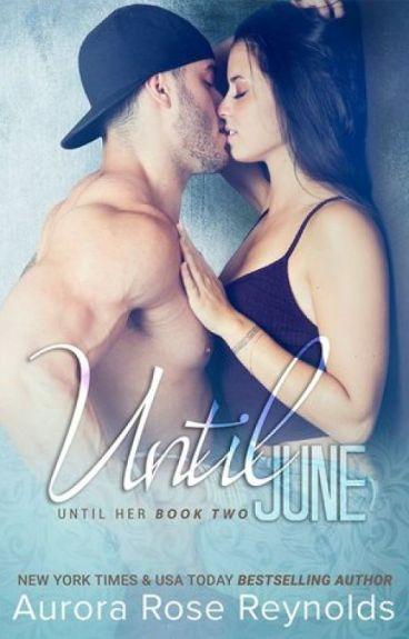 Série Until Him - Until June 02