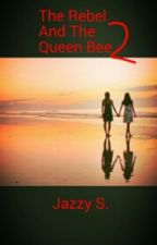 The Rebel And The Queen Bee 2 (Lesbian) by JazzyS1232