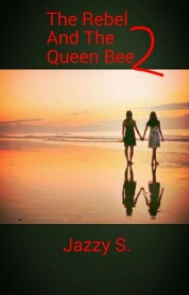 The Rebel And The Queen Bee 2 (Lesbian)