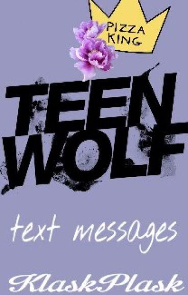 text messages /teen wolf /part 2