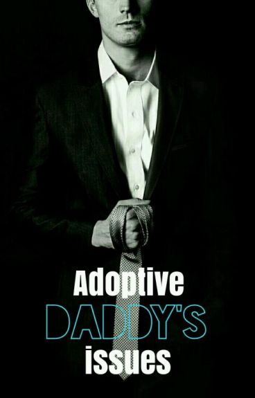 Adoptive Daddy's Issues (Larry)