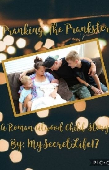 Pranking the prankster ~ A Roman Atwood Child Story--- Completed