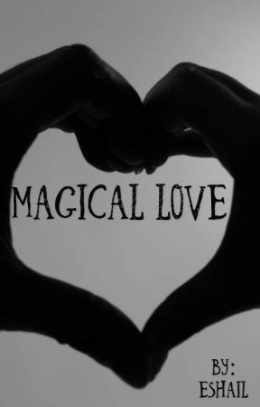 Magical Love by Eshail