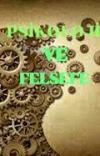 PSİKOLOJİ VE FELSEFE by Muhammed280