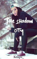 The shadow city/eesti keeles by Kriips_
