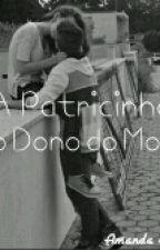 A Patricinha e o Dono do Morro  by Amanda_Raysa