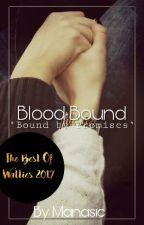 Blood Bound by manasie
