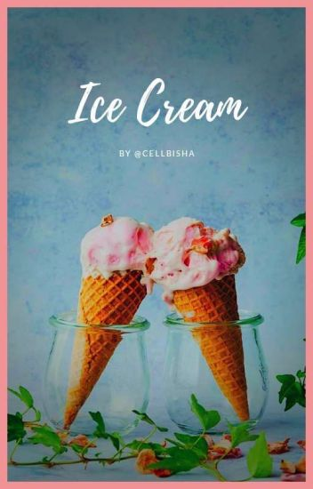 Ice Cream • #ProjetoSorria