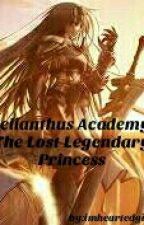 Helianthus Academy: The Lost Legendary Princess by imheartedgirl