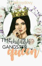 The Childish Gangster Queen by cutelovydovy