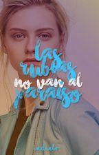Las rubias no van al paraíso. by LeticciaR