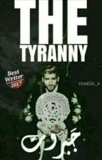 .✔ جَبَـروت|The tyranny  by itzmirna