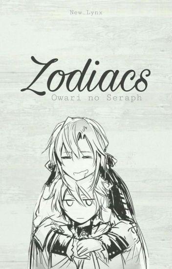 Zodiaki ||Owari no Seraph||