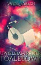 Uwielbiam papier toaletowy by Wero_NikaSH