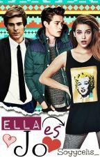 Ella es Jo//cancelada// by SoyCeliaXD