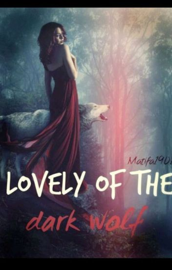 Lovely Of The Dark Wolf
