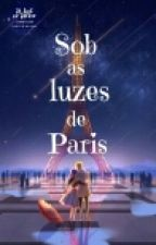 Sob As Luzes De Paris - Marichat by Adrienette_Lovers