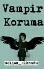 vampir koruma by melisa_elkondu