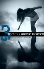 3 meters above heaven (1D story) by Arfi93